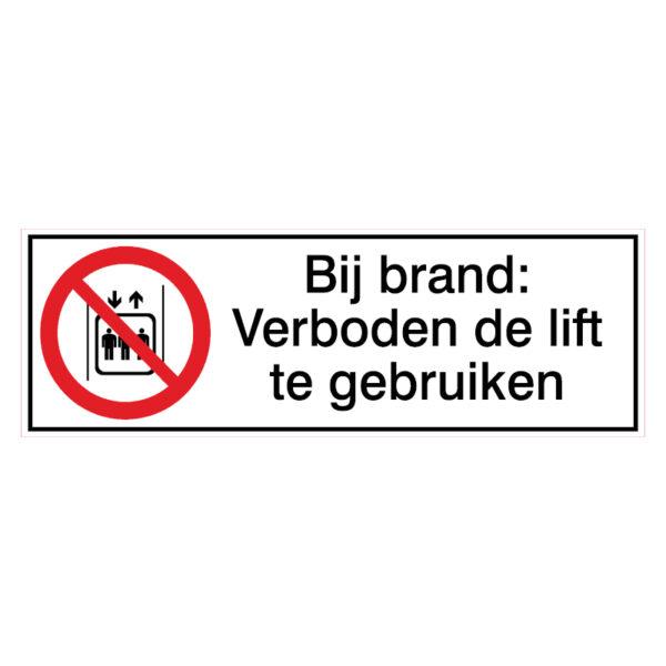 Bij brand: Verboden de lift te gebruiken