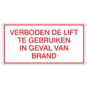 Verboden de lift te gebruiken in geval van brand