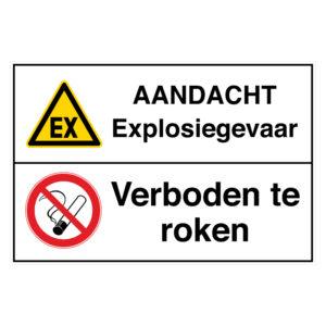 Aandacht Explosiegevaar / Verboden te roken