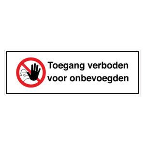 Toegang verboden voor onbevoegden
