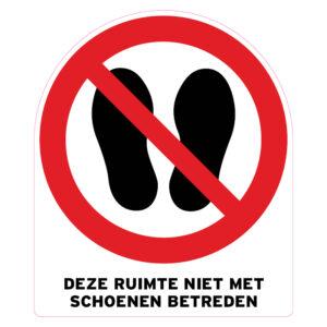 Deze ruimte niet met schoenen betreden