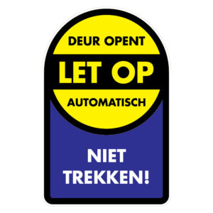 Let op: Automatische deur: Niet trekken