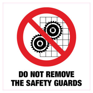 Do not remove the safety guards